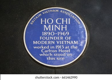 LONDON, UK - JUNE 14TH 2017: A blue plaque dedicated to the Founder of modern Vietnam - Ho Chi Minh located on Haymarket in central London, on 14th June 2017.