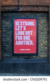 London, UK - June 24th 2020: A poster in East London, with the message - Be Strong. Lets Look Out For One Another.  Community is Strength - taken during the Coronavirus pandemic.