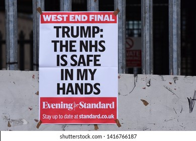 """London, UK. June 5 2019. A London Newspaper Headline on an Evening Standard poster that reads """"Trump: the NHS is safe in my hands"""" following the Theresa May Donald Trump trade talks on June 4 2019."""