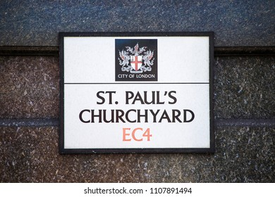 LONDON, UK - JUNE 6TH 2018: A street sign for St. Pauls Churchyard, located at St. Pauls Cathedral in London, on 6th June 2018.