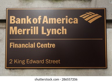 LONDON, UK - JUNE 7TH 2015: A sign on the Bank of America Merrill Lynch building located on King Edward Street in the City of London, on 7th June 2015.