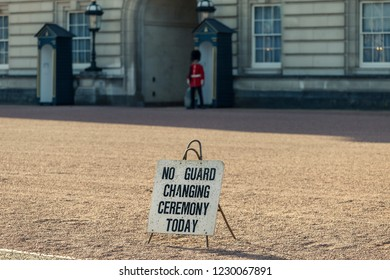 LONDON, UK- October, 2018. Square at the Buckingham Palace with a sign - No Guard Changing ceremony today. London , United Kingdom.