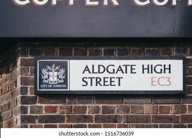 London, UK - September 07, 2019: Street name sign on Aldgate High Street, a street in the Aldgate area of Spitalfields, East London,  named after nearby ward of Aldgate.