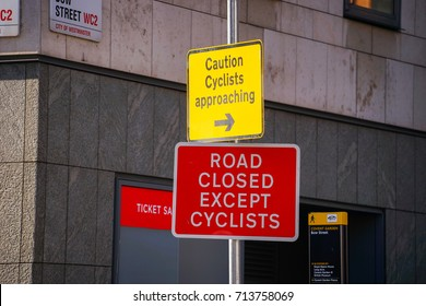 London, United Kingdom. April 9,2017. Road Sign for Caution Cyclists approaching and Road Closed except cyclists