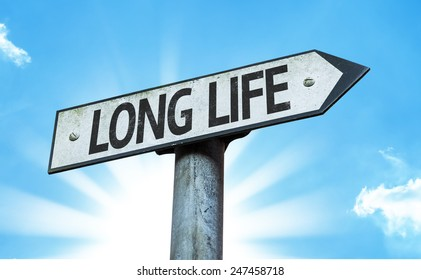 Long Life sign with sky background