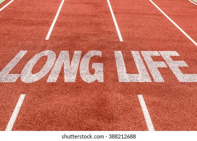 Long Life written on running track