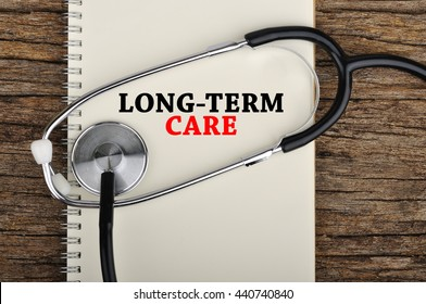 """""""LONG-TERM CARE"""" Word on Note book With Stethoscope"""