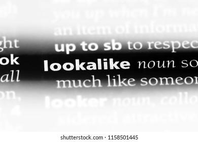lookalike word in a dictionary. lookalike concept.