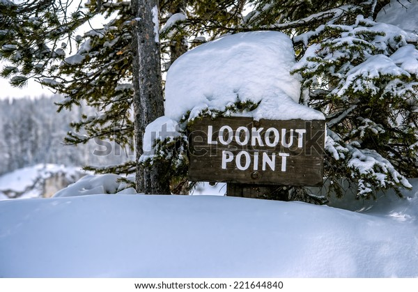 Lookout Point Sign Winter Yellowstone National Stock Photo