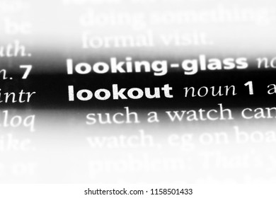 lookout word in a dictionary. lookout concept.