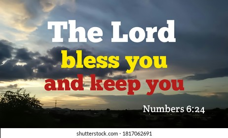 The lord bless and keep you bible words with dark evening background