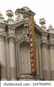 LOS ANGELES - NOVEMBER 19, 2018: Los Angeles Theatre Sign, The Los Angeles Theatre is a 2,000-seat historic movie palace in the historic Broadway Theater District in Downtown Los Angeles.