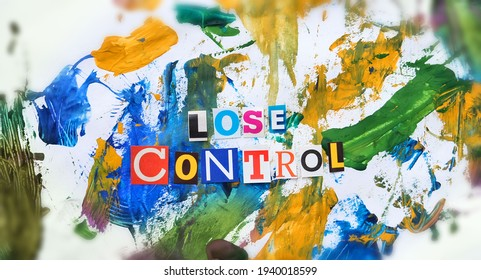 Lose control headline. Cut out colored letters from magazines and compilation of lose control, watercolor chaotic colorful abstract background