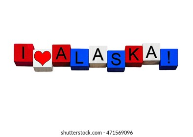 I Love Alaska - sign series for American states, Juneau, Anchorage, USA vacations & travel destinations - design / banner / word - in national flag colors - isolated on white background.