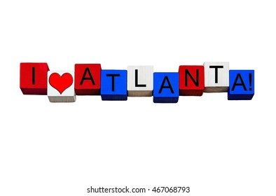 I Love Atlanta, sign for American culture, USA, American cities, vacations and US travel destinations - design / banner / word - in national flag colors - isolated on white background.
