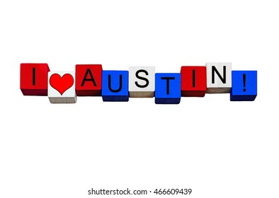 I Love Austin, Texas, sign for American culture, USA vacations, US states and travel destinations - design / banner / word - in national flag colors - isolated on white background.