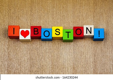 I Love Boston, Massachusetts - sign or design series for American cities and USA travel. Boston city, home to Bunker Hill, Boston University, Red Sox and Fenway Park.