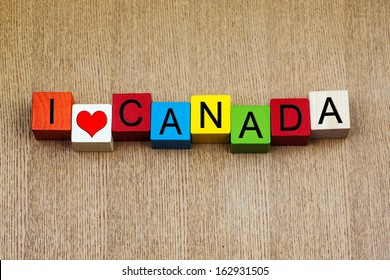 I Love Canada - sign series for travel destinations and holiday locations