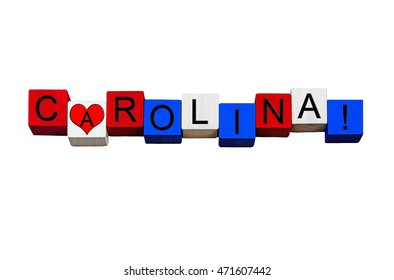 I Love Carolina - sign series for American states, Raleigh, Charlotte, USA vacations & travel destinations - design / banner / word - in national flag colors - isolated on white background.