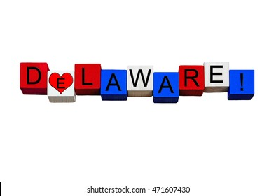 I Love Delaware - sign series for American states, Dover, Wilmington, USA vacations & travel destinations - design / banner / word - in national flag colors - isolated on white background.