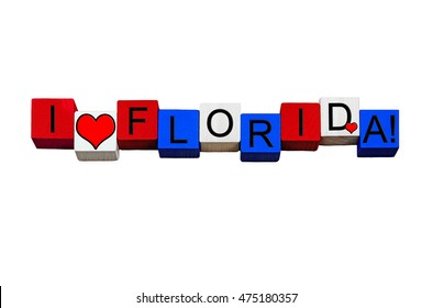 I Love Florida - sign series for American states, Jacksonville, Miami, Tampa, Orlando, USA, travel - design / banner / word - in national flag colors - isolated on white background.
