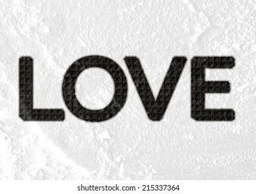 LOVE Font Type for Valentines day card on Cement wall Background texture
