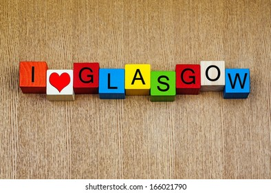 I Love Glasgow, Scotland - sign series for cities, travel, place names and holidays