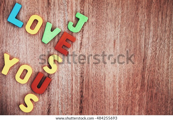 Love Jesus Concept On Wooden Background Stock Photo Edit