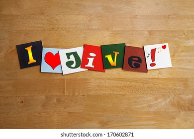I love jive and jiving, sign series for dance music, with heart symbol.