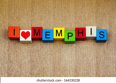 I Love Memphis, Tennessee - sign series for American cities and travel, home to Beale Street, Hernando de Soto Bridge, Graceland, Memphis soul, rock n roll and the blues.