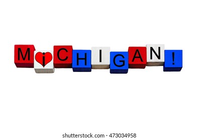 I Love Michigan - sign series for American states, Lansing, Detroit, USA travel - design / banner / word - in national flag colors - isolated on white background.