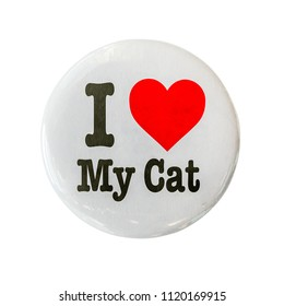 I Love My Cat Glossy Badge Or Pin On A White Background