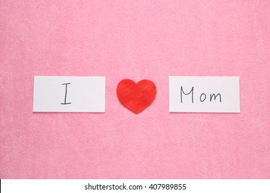 I love my mom images stock photos vectors shutterstock i love my mom concept red heart and hand written letters spelling i love my altavistaventures Choice Image
