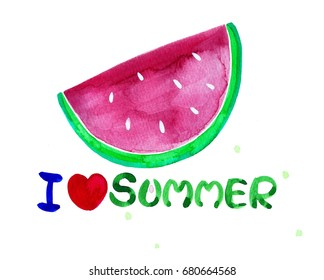 I Love Summer inscription on the background of watermelon.Trend watercolor calligraphy.