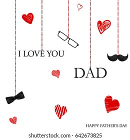 I Love you Dad. Happy Father's Day concept with hand drawn red hearts, glasses, bow tie, mustache on white background. Template design for card, flyer, banner, invitation, congratulation, poster.