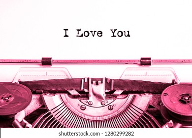 I love you! printed on a sheet of paper on a vintage typewriter. writer, journalist