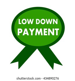 low down payment white wording on background green ribbon
