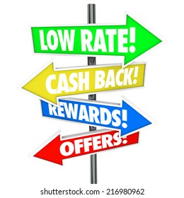 Low Rate, Cash Back, Rewards and Offers words on colorful arrow road signs pointing you to great credit card offers, deals or sales