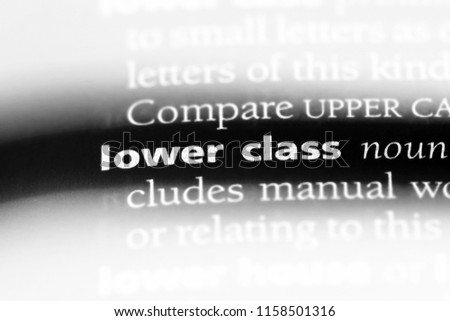 Lower Class Word Dictionary Lower Class Stock Photo Edit Now