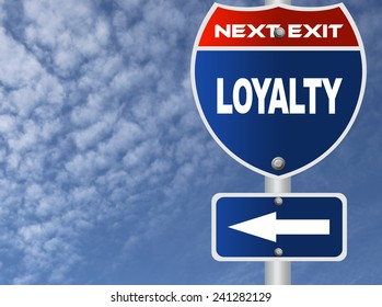 Loyalty road sign