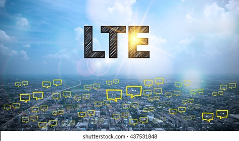 LTE text on city and sky background with bubble chat ,business analysis and strategy as concept