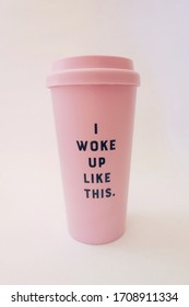 Maastricht, Limburg / Netherlands - April 20th 2020: cup that says i woke up like this