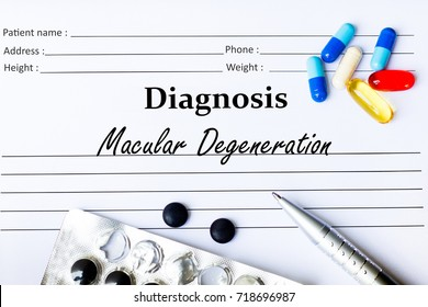 Macular Degeneration - Diagnosis written on a piece of white paper with medication and Pills