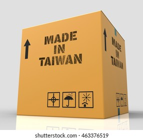 Made In Taiwan Representing Trade Courier And Commerce 3d Rendering
