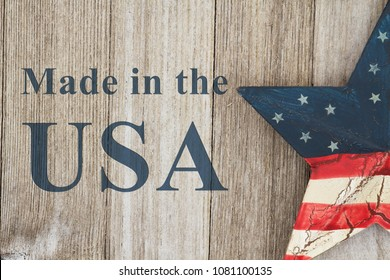 Made in the USA message, USA patriotic old flag on a star with weathered wood background with text Made in the USA