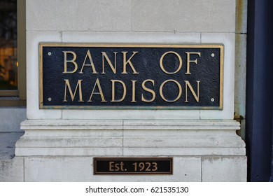 MADISON, WI -5 APR 2017- Plaque sign on the exterior of the Bank of Madison in downtown Madison, Wisconsin.