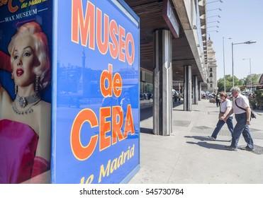 MADRID,SPAIN-JULY 22,2016: Wax museum, museo de cera, entrance, Madrid.