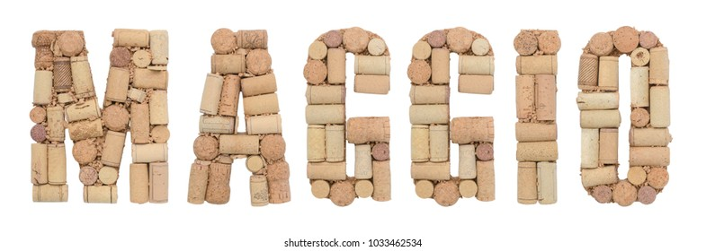 Maggio made of wine corks Isolated on white background