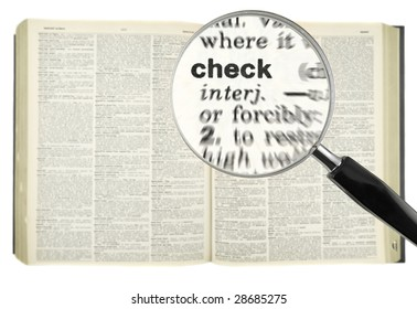 A magnifying glass on the word CHECK on a dictionary.