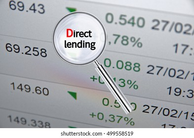 Magnifying lens over background with text Direct lending, with the financial data visible in the background. 3D rendering.